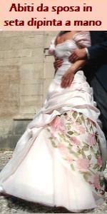 www.ilmiositoweb.it/abiti-da-sposa -  ABITI DA SPOSA IN SETA DIPINTA A MANO, Maria Altamura pittrice su seta a Perugia, dipinge seta per abiti di alta moda e vestiti da sposa in organza di seta dipinta a mano. Sciarpe in seta, foulard,