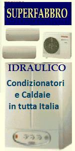 IDRAULICO INSTALLAZIONE E MANUTENZIONE CALDAIE in TUTTA ITALIA
