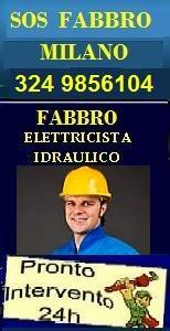 PRONTO INTERVENTO A MILANO FABBRO ELETTRICISTA E IDRAULICO